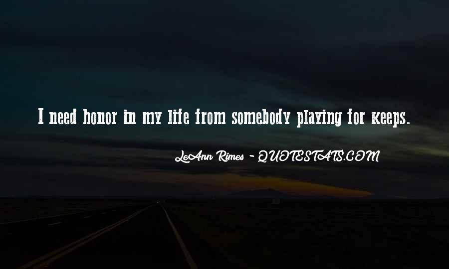 Quotes About Playing For Keeps #946977