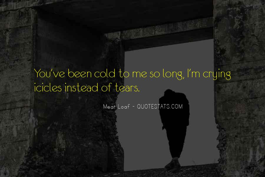 Quotes About Cold Relationship #1372564