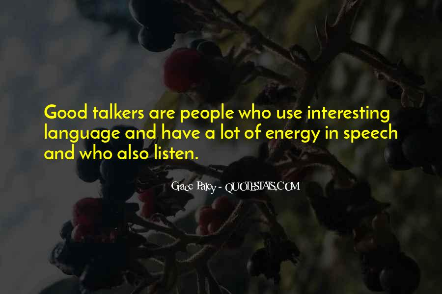 Quotes About Good Talkers #109963