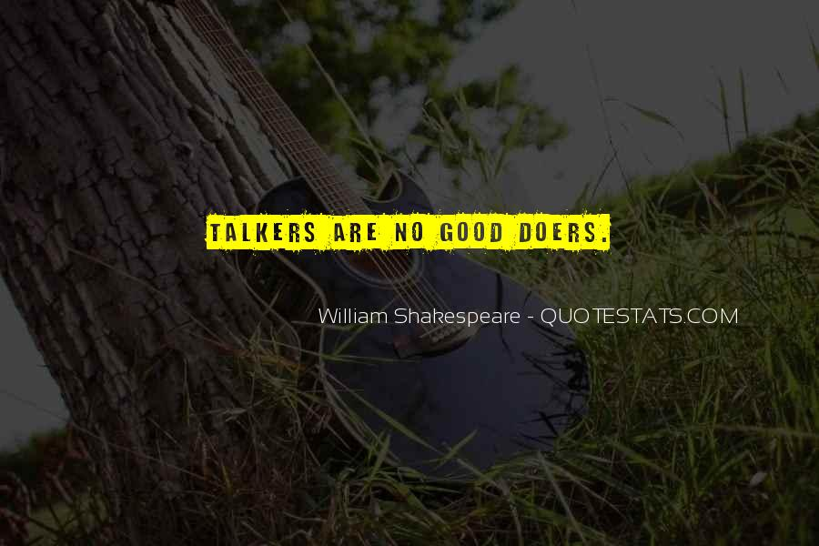 Quotes About Good Talkers #1518965