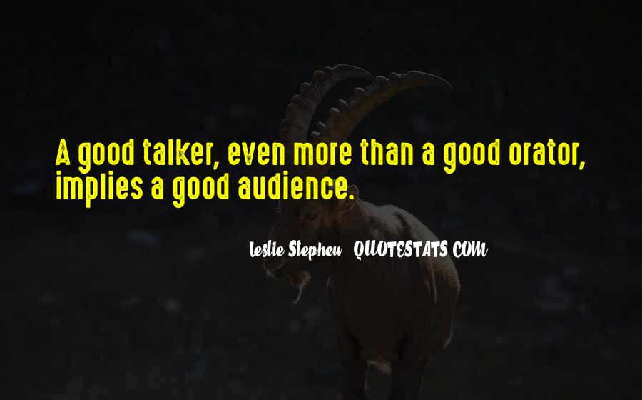 Quotes About Good Talkers #1628537