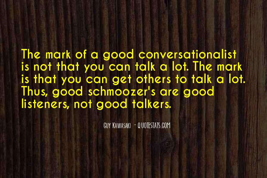 Quotes About Good Talkers #93357