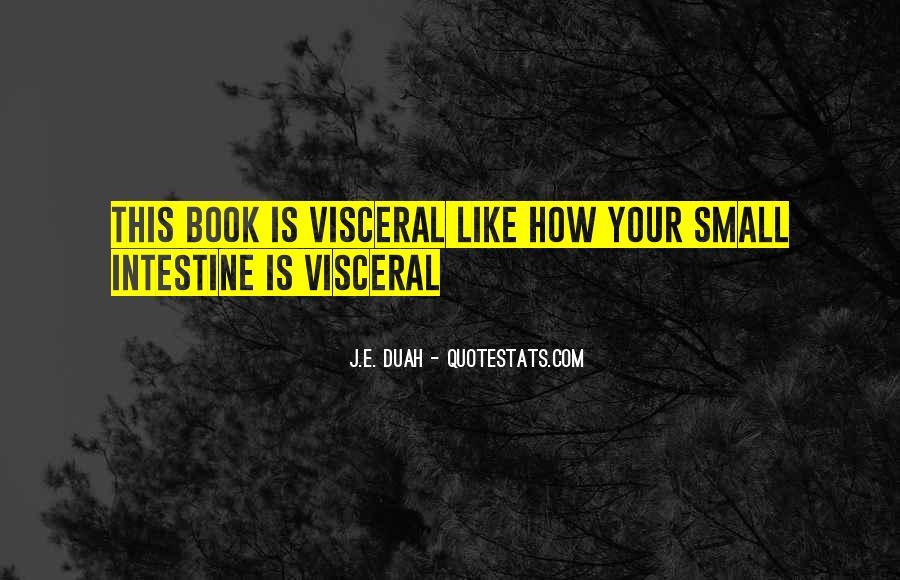 Intestine Quotes #1582018