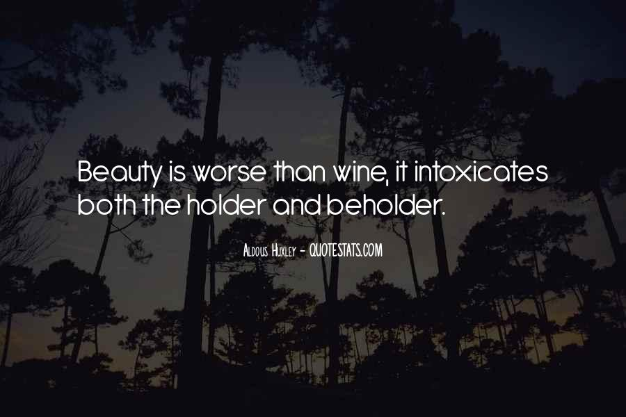 Intoxicates Quotes #1093944