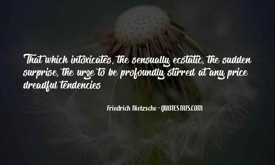 Intoxicates Quotes #1804006