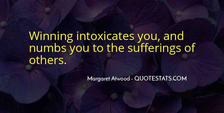 Intoxicates Quotes #1871671