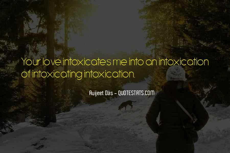Intoxicates Quotes #662911