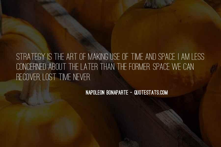 Quotes About Making Use Of Time #1323010