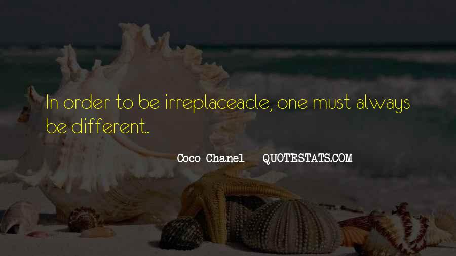 Irreplaceacle Quotes #1826192