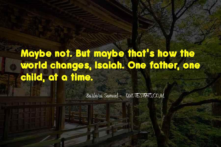 Isaiah's Quotes #516269