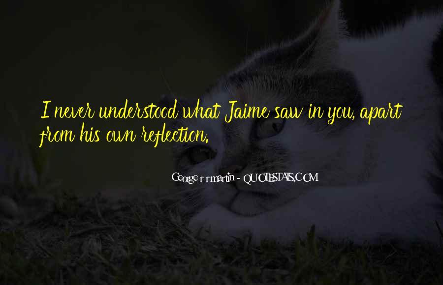 Jaime's Quotes #126887