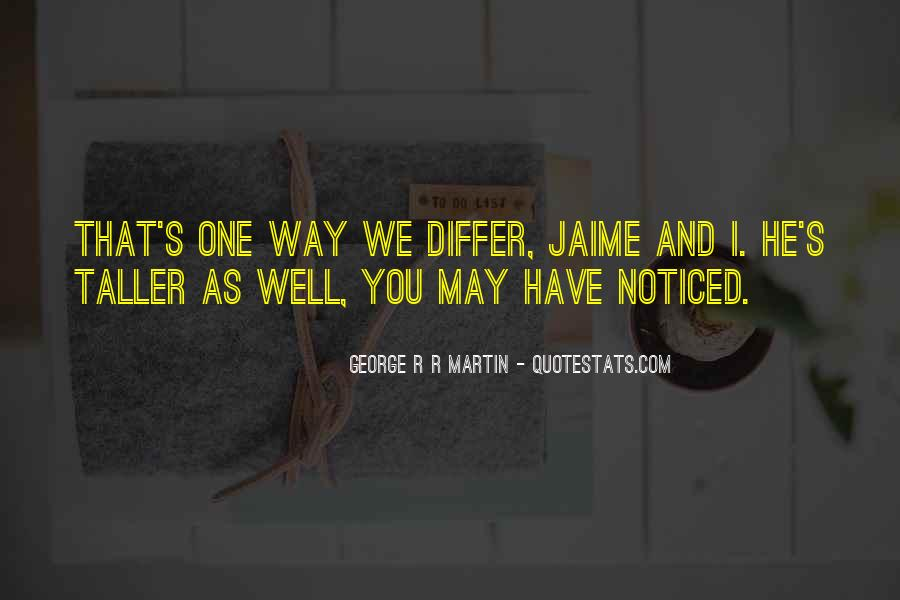 Jaime's Quotes #56967