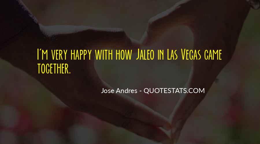 Jaleo Quotes #1182620