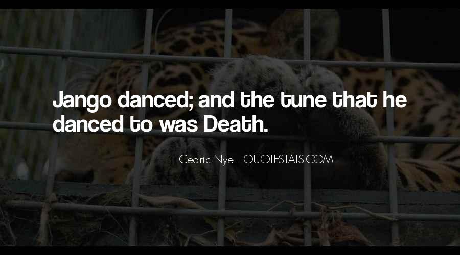 Jango's Quotes #1794723