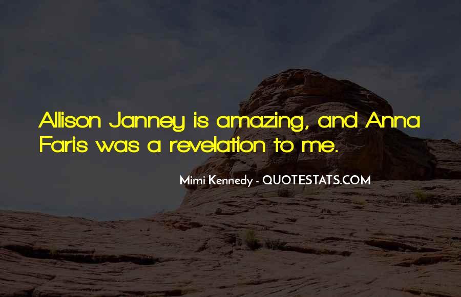 Janney's Quotes #1066755