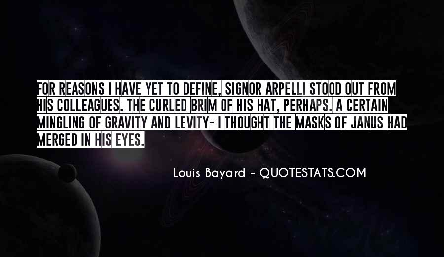 Janus's Quotes #1647100