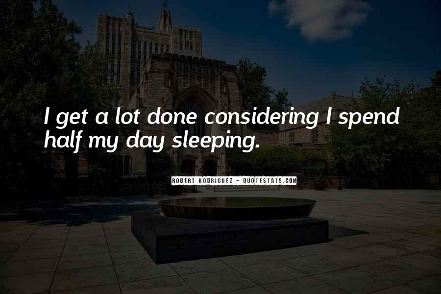 Quotes About Sleeping All Day #1321561