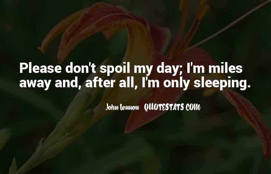 Quotes About Sleeping All Day #1579245