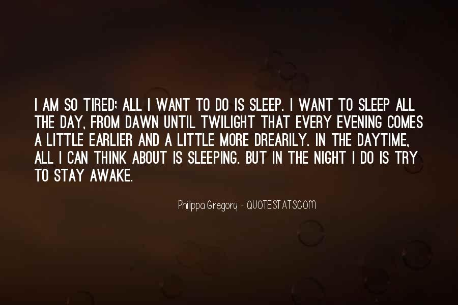 Quotes About Sleeping All Day #499179