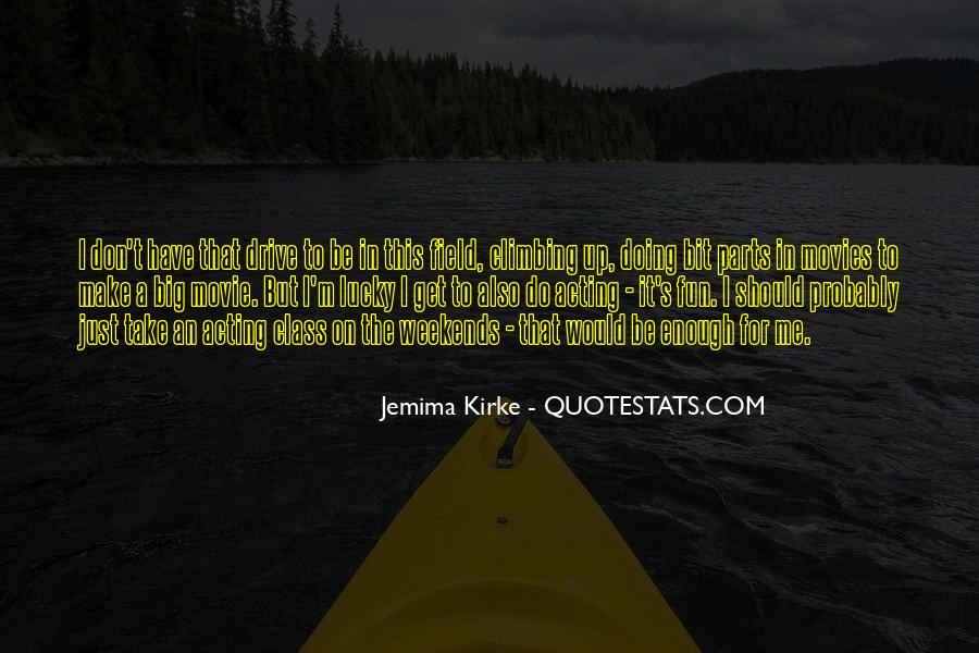 Jemima's Quotes #713321