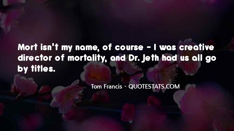 Jeth Quotes #1345683