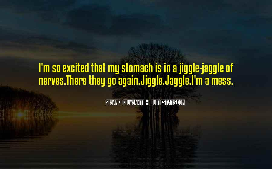 Jiggle Quotes #929197