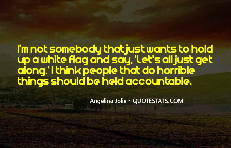 Quotes About Being Held Accountable #1119326