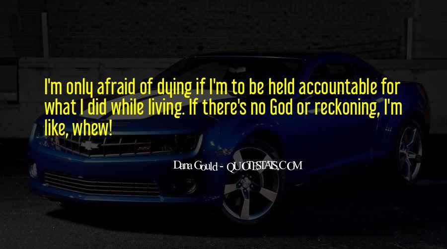 Quotes About Being Held Accountable #1373656