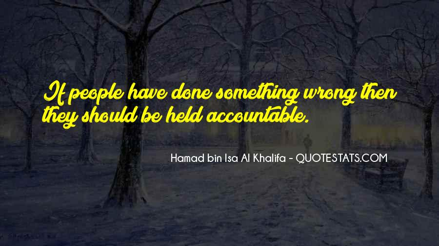 Quotes About Being Held Accountable #1506822
