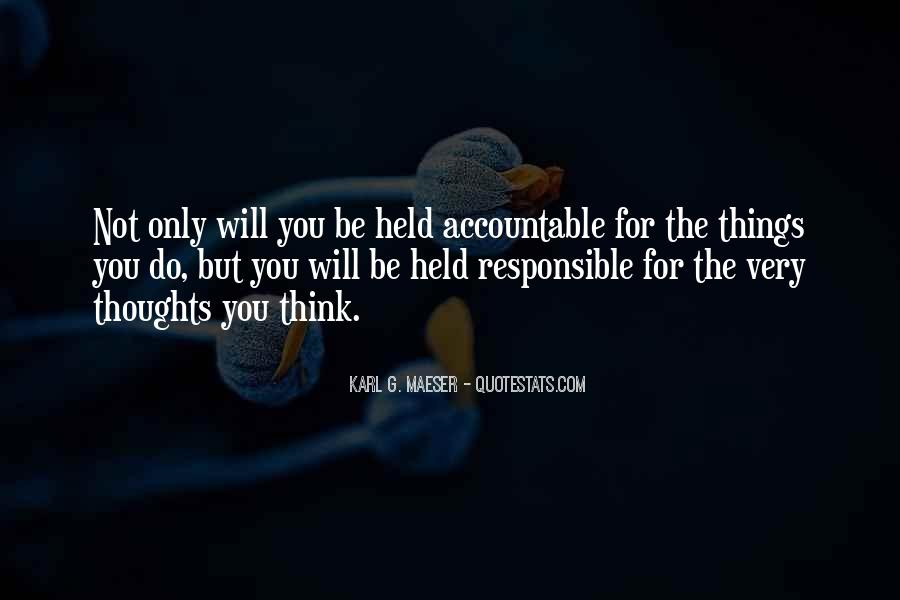 Quotes About Being Held Accountable #548553