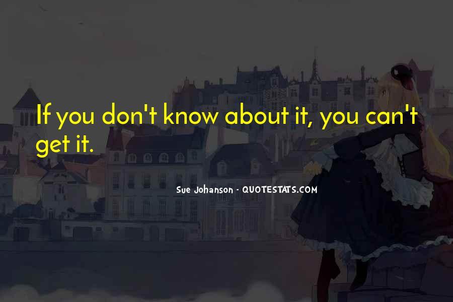 Johanson Quotes #1748154