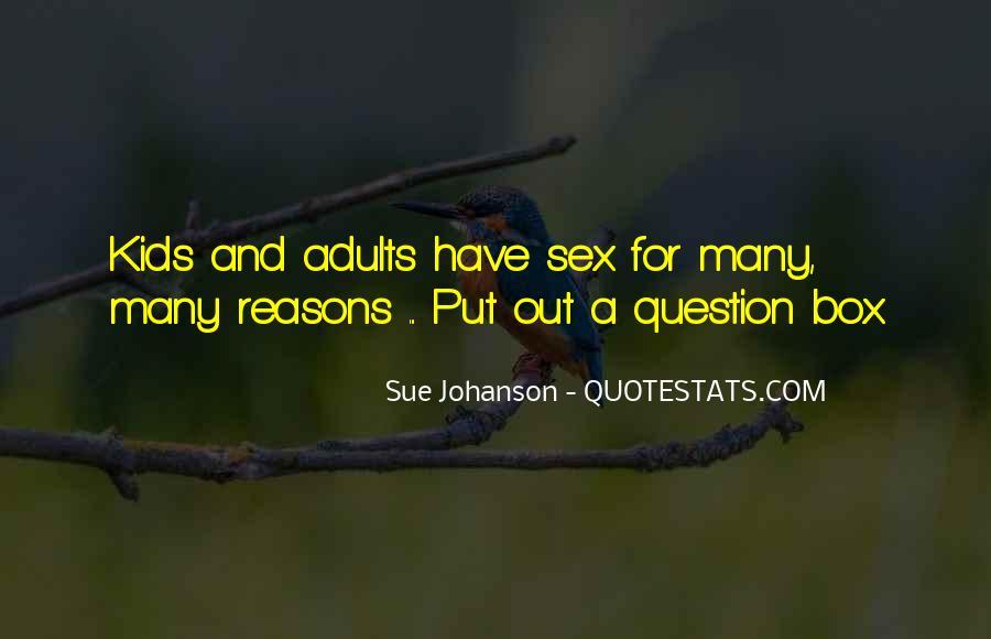 Johanson Quotes #74082