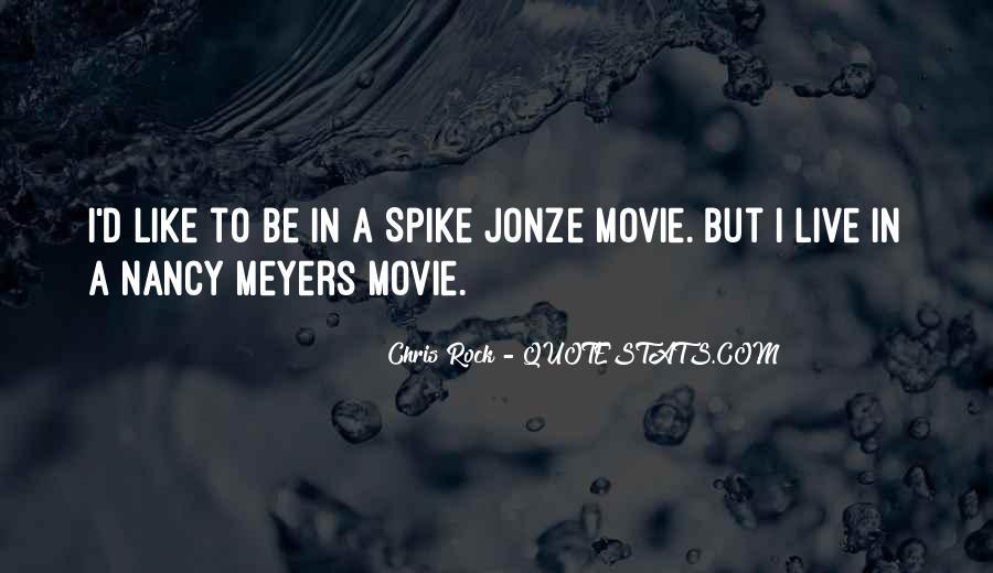 Jonze Quotes #256528