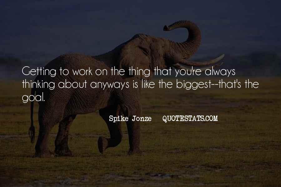 Jonze Quotes #309766