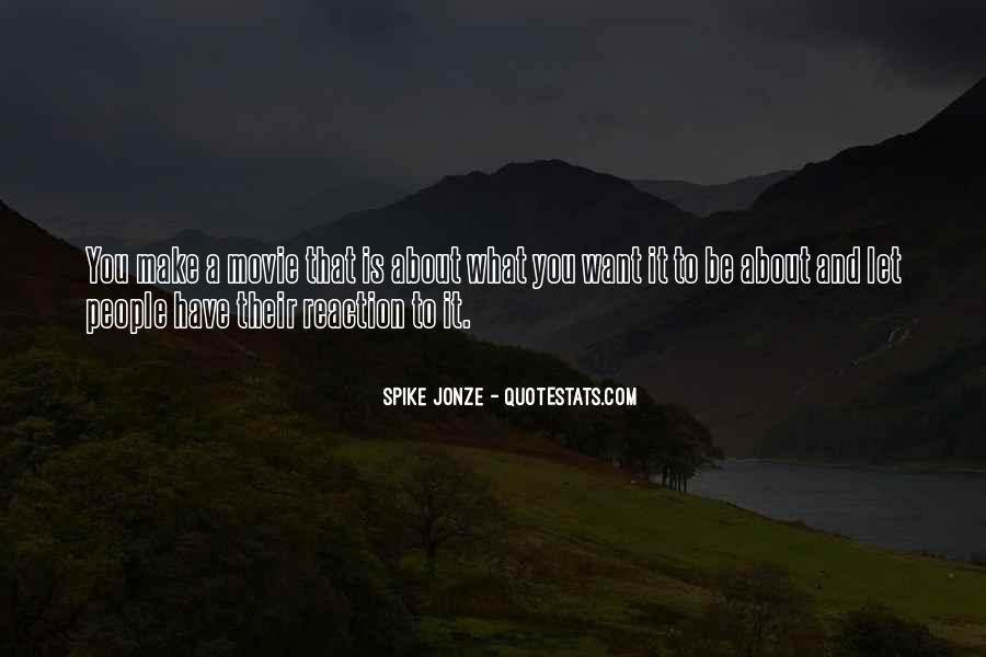 Jonze Quotes #40060