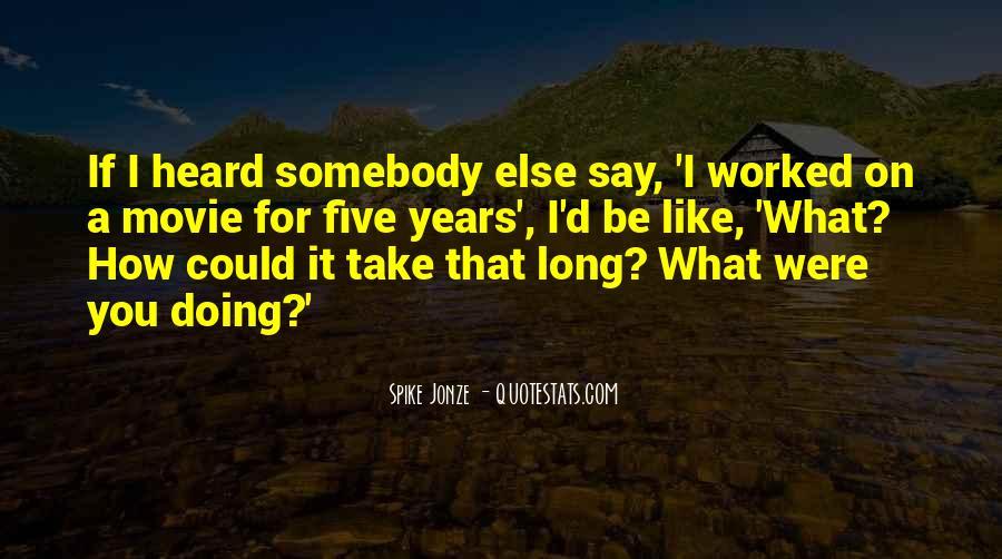 Jonze Quotes #456111
