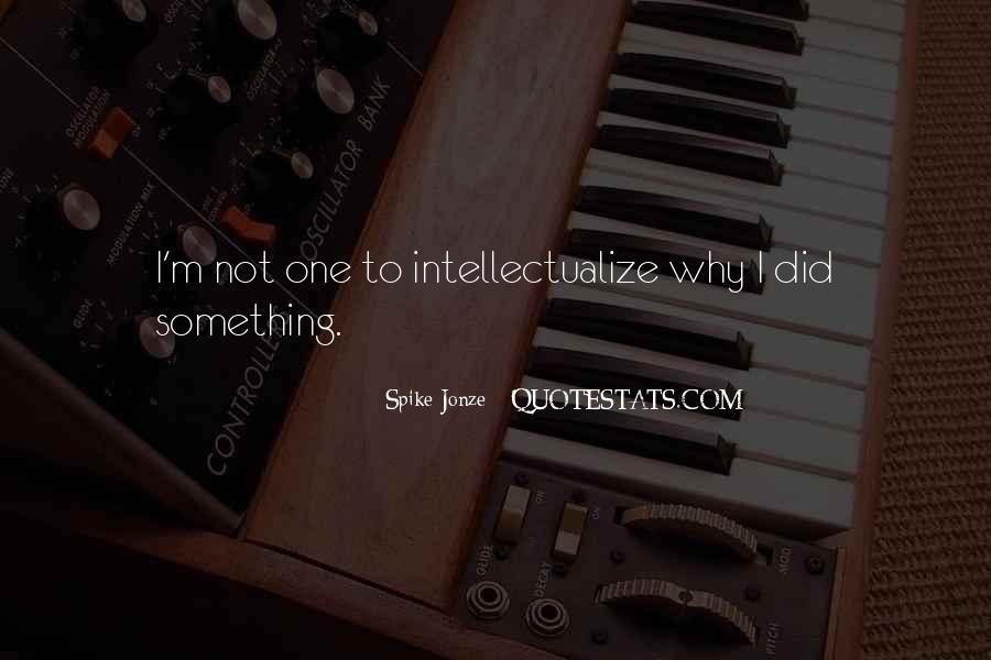 Jonze Quotes #645414
