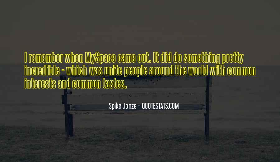 Jonze Quotes #646537