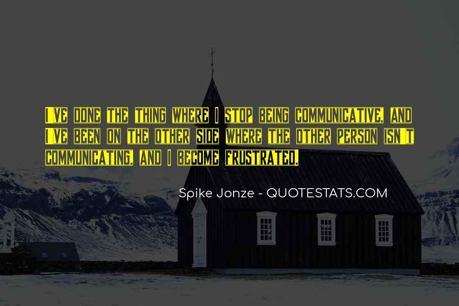 Jonze Quotes #6985
