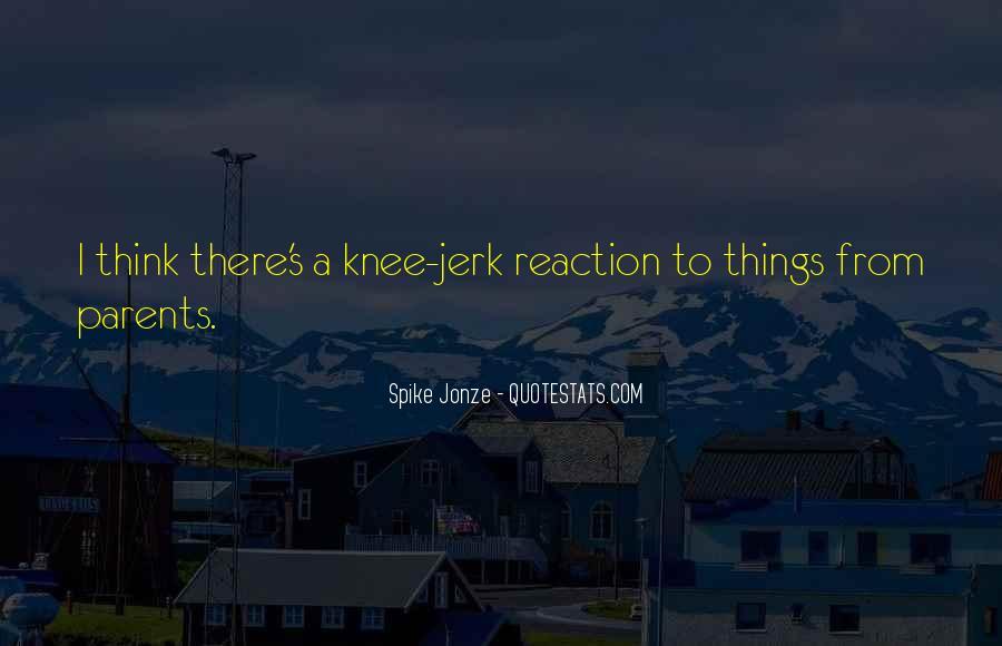Jonze Quotes #767195