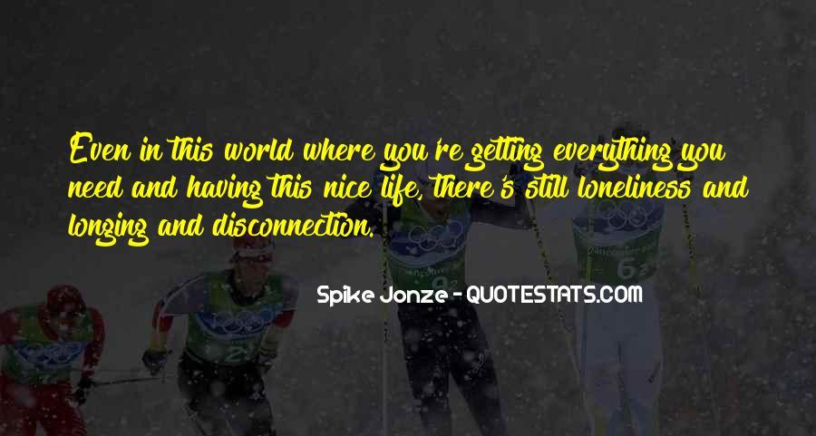 Jonze Quotes #854283