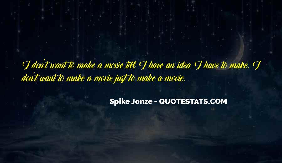 Jonze Quotes #941031