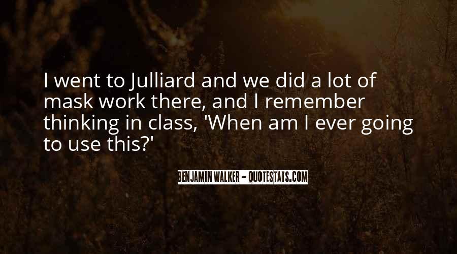 Julliard Quotes #1684114