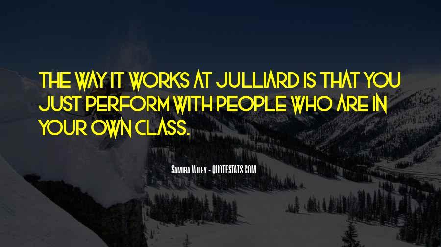 Julliard Quotes #210195