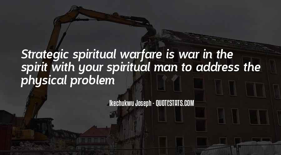 Quotes About Spiritual Warfare #378498