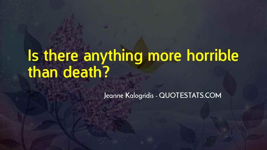 Kalogridis Quotes #915185
