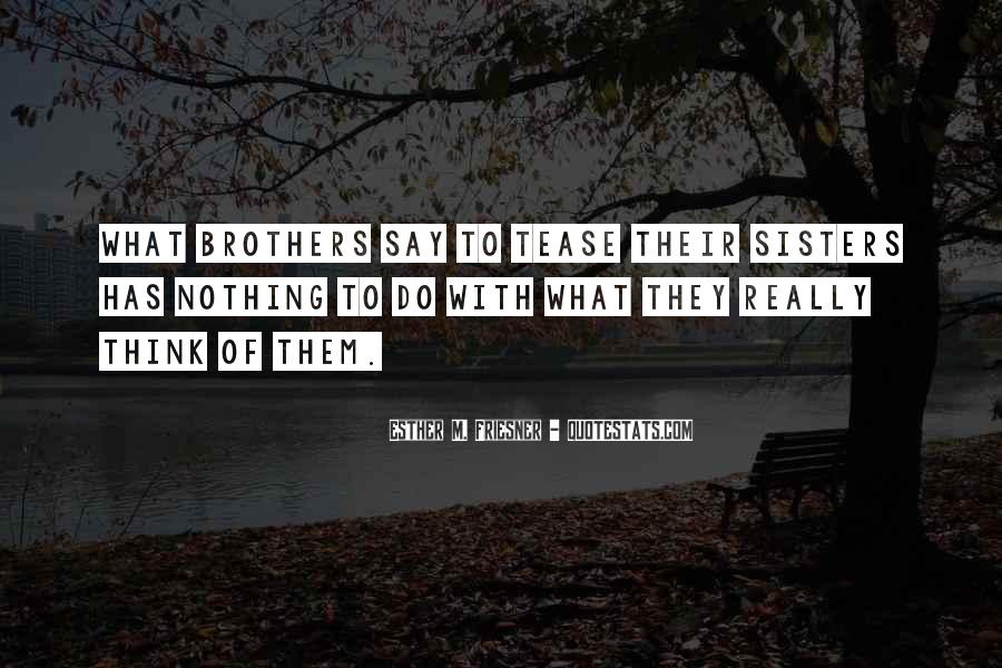 Quotes About Nothing To Say #104300