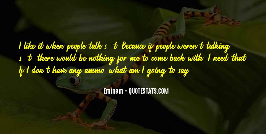 Quotes About Nothing To Say #15299