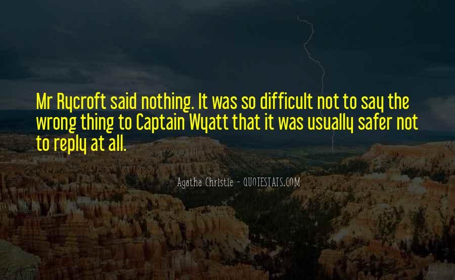 Quotes About Nothing To Say #18483