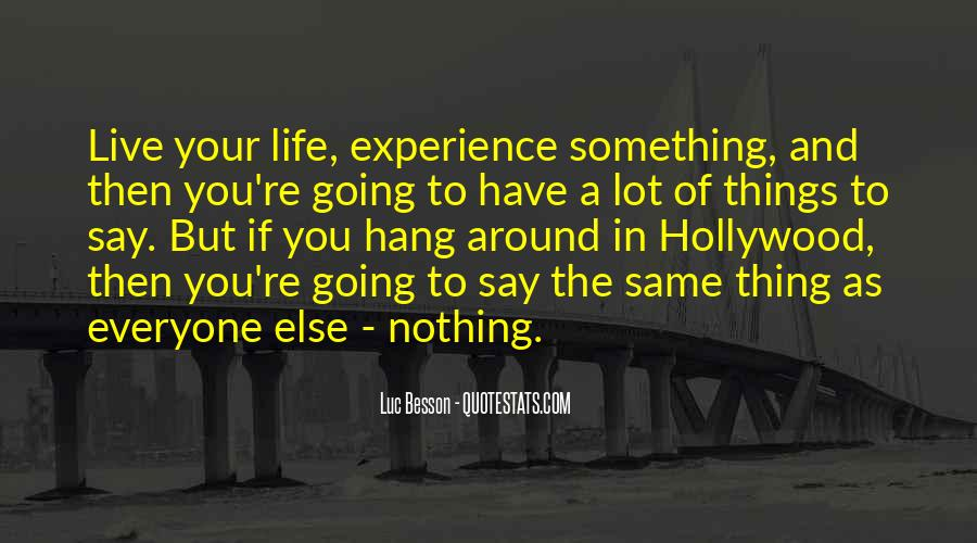 Quotes About Nothing To Say #26557